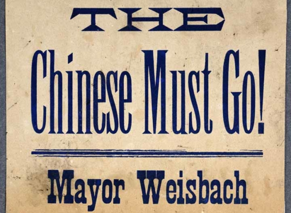 The Chinese Must Go!  Mayor Weisbach has called a mass meeting ...